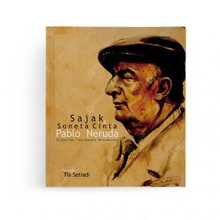Sajak dan Soneta Cinta Pablo Neruda