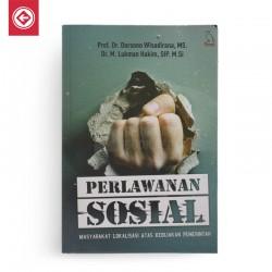 Perlawanan Sosial Masyarakat Lokalisasi Atas Kebijakan Pemerintah