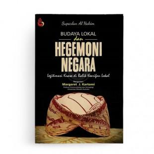 Budaya Lokal dan Hegemoni Negara