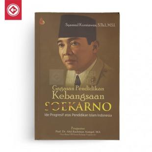 Gagasan Pendidikan Kebangsaan Soekarno