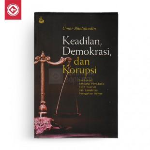 Keadilan Demokrasi dan Korupsi