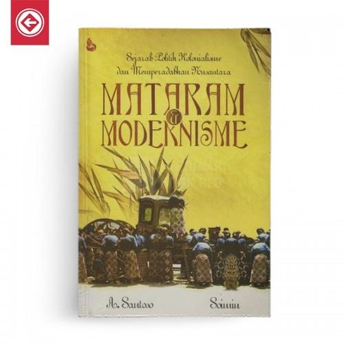 Mataram dan Modernisme Sejarah Politik Kolonialisme