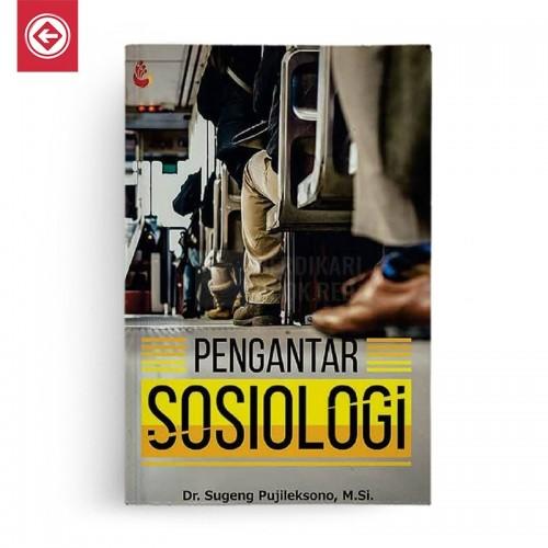 Pengantar Sosiologi Sugeng Pudjileksono