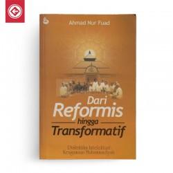 Dari Reformis Hingga Transformatif