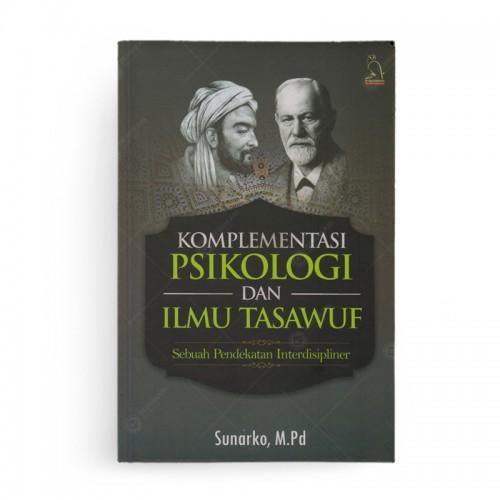 Komplementasi Psikologi dan Ilmu Tasawuf