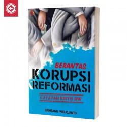 Berantas Korupsi Reformasi
