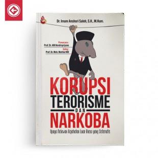 Korupsi Terorisme dan Narkoba
