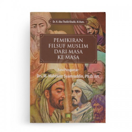 Pemikiran Filsuf Muslim Dari Masa ke Masa