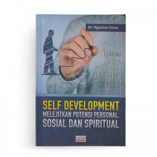 Self Development Melejitkan Potensi Personal Sosial dan Spiritual
