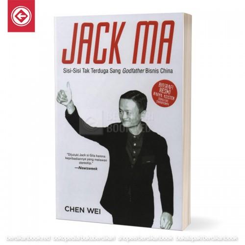 JACK MA Sisi-Sisi Tak Terduga Sang Godfather Bisnis China