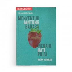 Menyentuh Jantung Bahasa Meraih Hati Puisi
