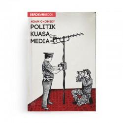Politik Kuasa Media Republish