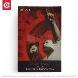 Jalan Baru Untuk Republik Indonesia