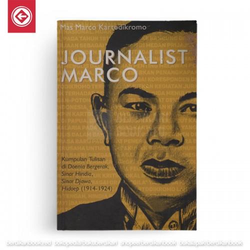 Journalist Marco (Kumpulan Tulisan di Doenia Bergerak, Sinar Hindia Sinar Djawa Hidoep (1914-1924)