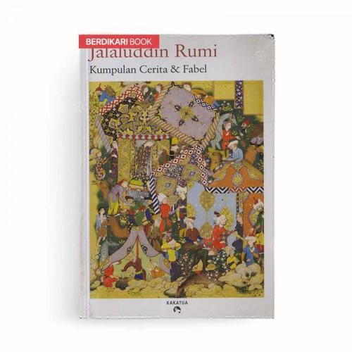 Kumpulan Cerita dan Fabel Jalaluddin Rumi
