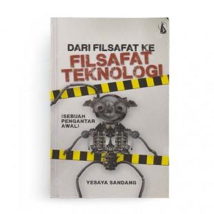 Dari Filsafat ke Filsafat Teknologi