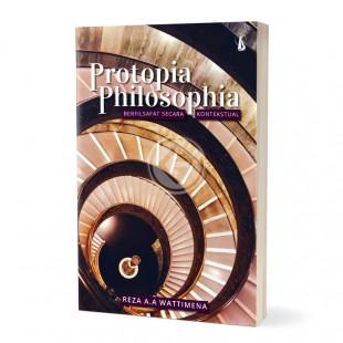 Protopia Philosophia Berfilsafat secara Kontekstual