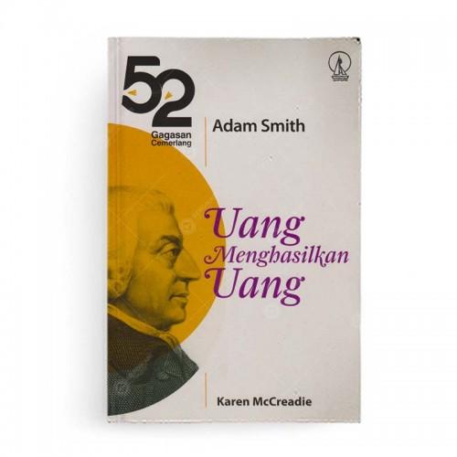 52 Gagasan Adam Smith Uang Menghasilkan Uang