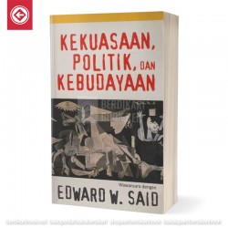 Kekuasaan, Politik, dan Kebudayaan: Wawancara dengan Edward W. Said