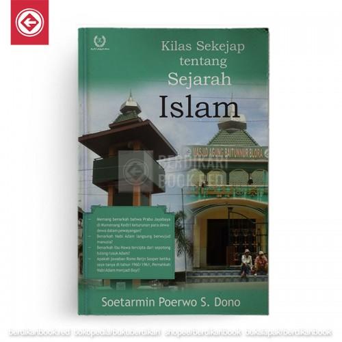 Kilas Sekejap tentang Sejarah Islam