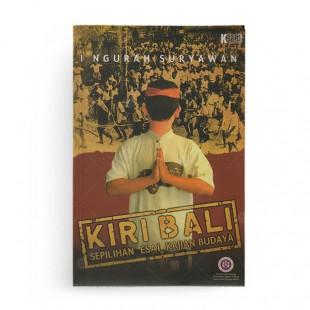 Kiri Bali Sepilihan Esai Kajian Budaya