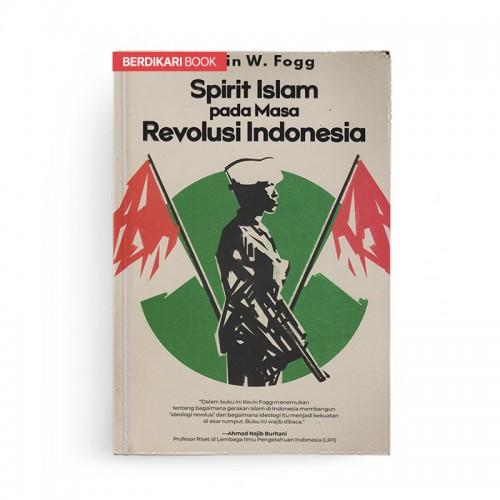 Spirit Islam pada Masa Revolusi Indonesia