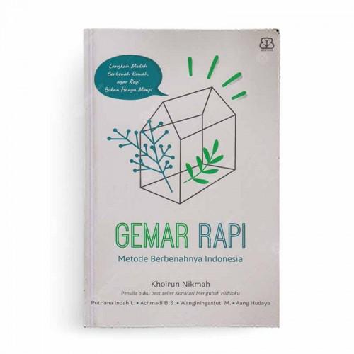 Gemar Rapi Metode Berbenahnya Indonesia