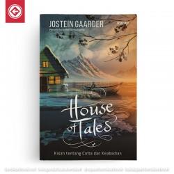 House Of Tales Kisah Cinta dan Keabadian