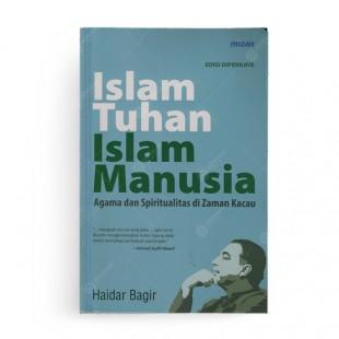 Islam Tuhan Islam Manusia Republish