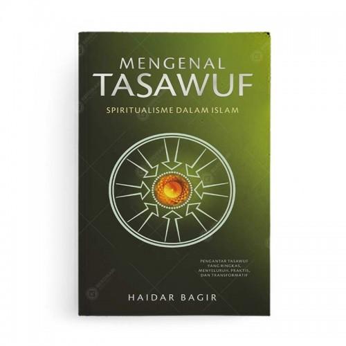 Mengenal Tasawuf Spiritualisme dalam Islam