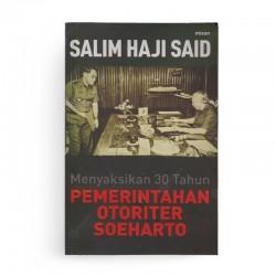 Menyaksikan 30 Tahun Pemerintahan Otoriter Soeharto