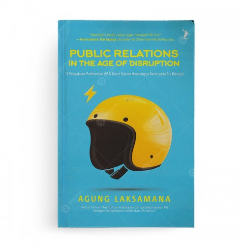 Public Relations in The Age of Disruption