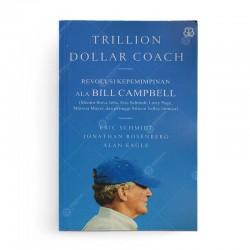 Trillion Dollar Coach Revolusi Kepemimpinan ala Bill Campbell