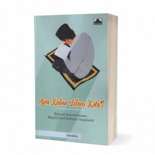 Apa Kabar Islam Kita?