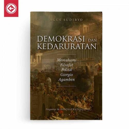 Demokrasi dan Kedaruratan Memahami Filsafat Politik Giorgio Agamben