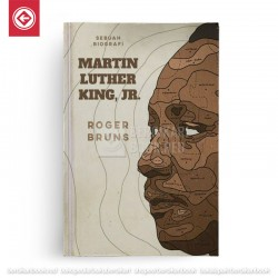 Martin Luther King, Jr (Sebuah Biografi)