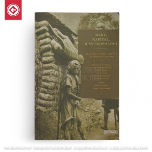 Marx Kapital dan Antropologi
