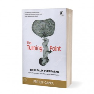 The Turning Point Titik Balik Peradaban