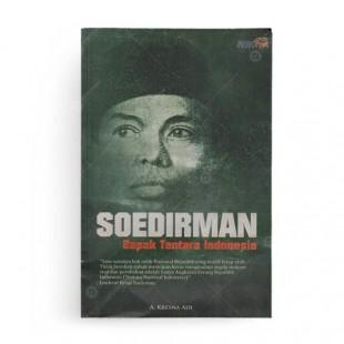 Soedirman Bapak Tentara Indonesia