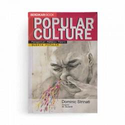 POPULAR CULTURE Pengantar Menuju teori Budaya Populer