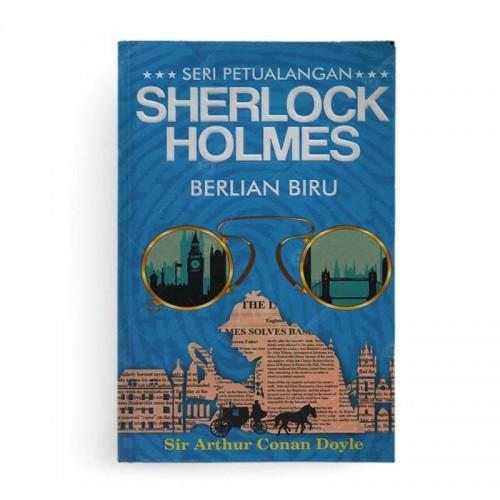 Seri Petualangan Sherlock Holmes Berlian Biru
