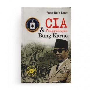CIA dan Penggulingan Bung Karno