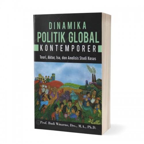 Dinamika Politik Global Kontemporer