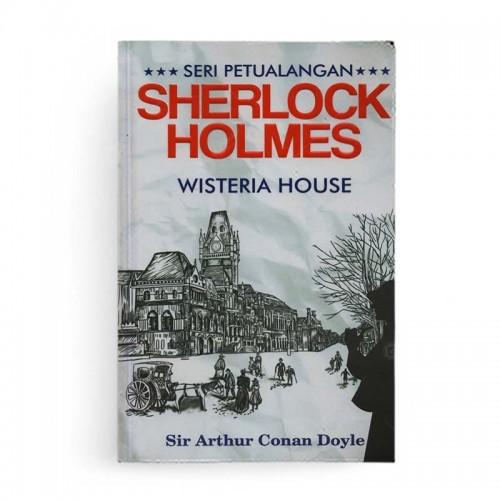 Seri Petualangan Sherlock Holmes Wisteria House