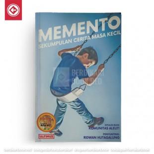 Memento (Sekumpulan Cerita Masa Kecil)