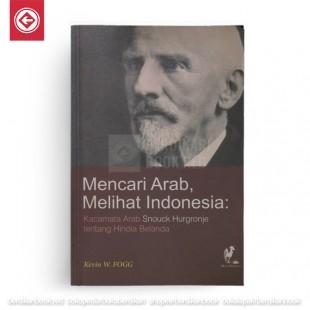 Mencari Arab, Melihat Indonesia