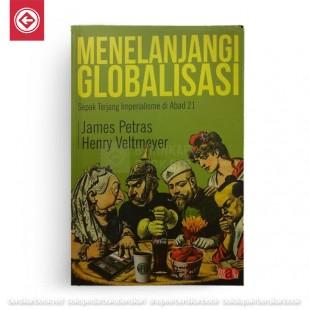 Menelanjangi Globalisasi: Sepak Terjang Imperialisme Abad 21