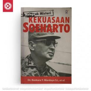Menguak Misteri Kekuasaan Soeharto