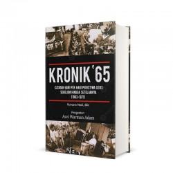 Kronik 65: Catatan Hari Per Hari Peristiwa G30S Sebelum Hingga Setelahnya (1963-1971)