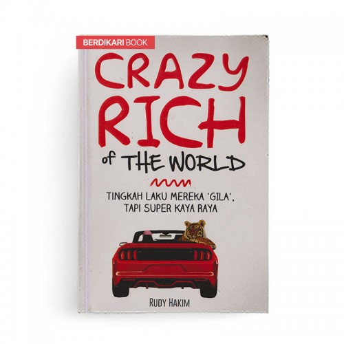Crazy Rich of The World